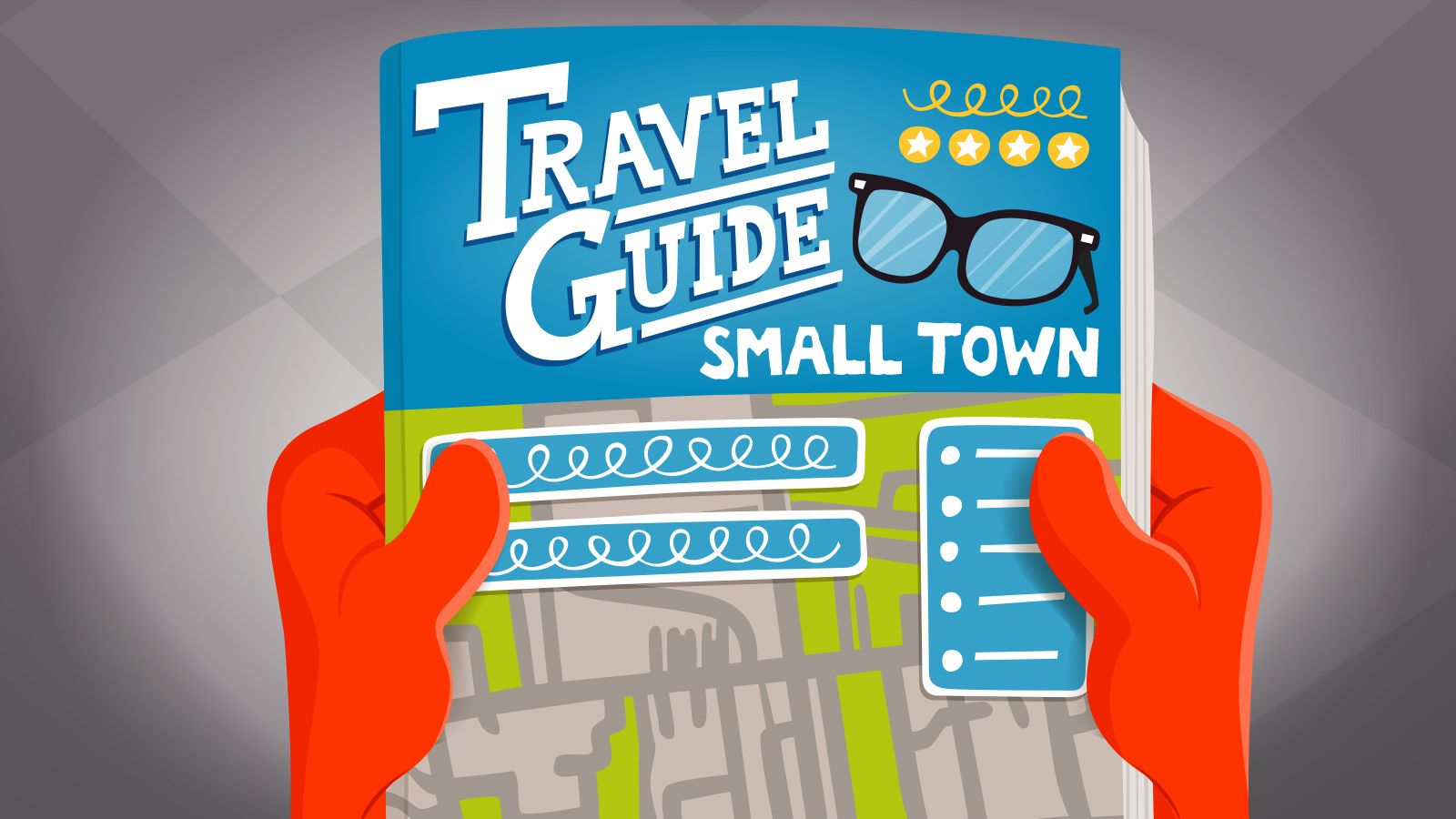 Smalltown travel guide